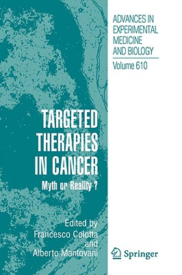 Targeted Therapies in Cancer By Colotta, Francesco (EDT)/ Mantovani, Alberto (EDT)
