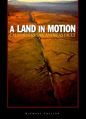 A Land in Motion By Collier, Michael/ Ormsby, Lawrence (ILT)