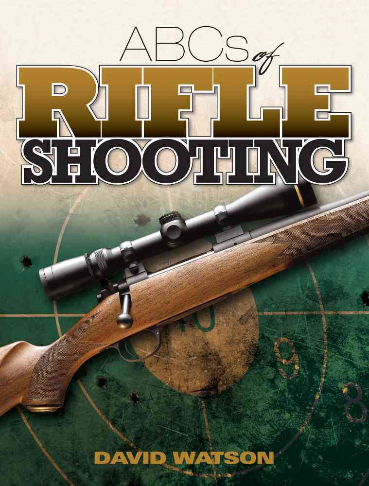 Abcs of Rifle Shooting By Watson, David